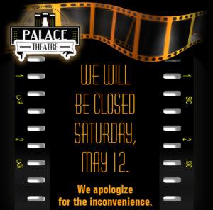 Palace Theatre CLOSED @ Palace Theatre Closed